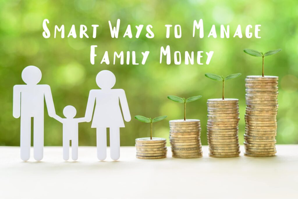 SMART TIPS TO MANAGE FAMILY MONEY